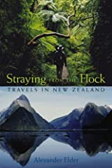 Straying from the Flock: Travels in New Zealand Paperback