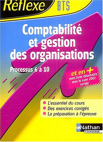 Comptabilité et gestion des organisations : BTS CGO (processus 6 à 10)