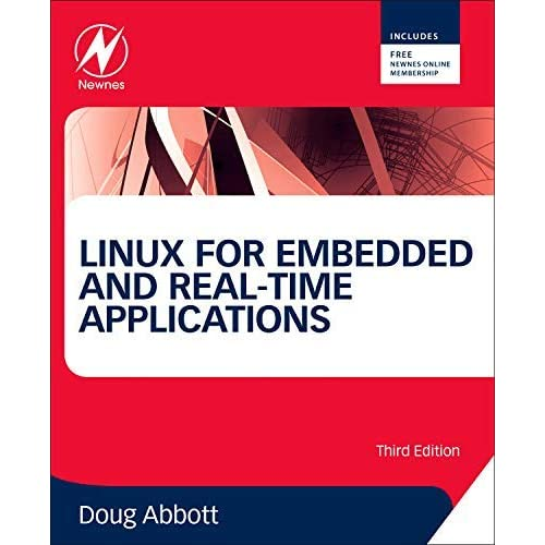[Linux for Embedded and Real-time Applications (Embedded Technology)] [By: Abbott, Doug] [November, 2012]