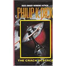 The Crack in Space by Philip K. Dick (1989-08-24)