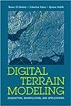 Digital Terrain Modeling: Acquisition...