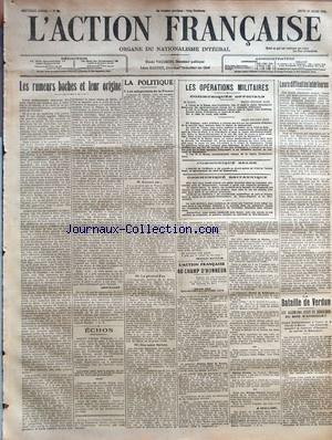 ACTION FRANCAISE (L') [No 83] du 23/03/1916 - LES RUMEURS BOCHES ET LEUR ORIGINE PAR LEON DAUDET - LA POLITIQUE - I. LES ADAPTATIONS DE LA FRANCE - II. ENCORE UN... - III. LE GENERAL FEU - IV. NOS AMIS SERBES PAR CHARLES MAURRAS - LES OPERATIONS MILITAIRES - COMMUNIQUES OFFICIELS - TROIS HEURES SOIR - ONZE HEURES SOIR - COMMUNIQUE BELGE - COMMUNIQUE BRITANNIQUE - L'ACTION FRANCAISE AU CHAMP D'HONNEUR - QUATRE CENT QUATRE-VINGT-DIX-HUITIEME LISTE PAR J. CHALLAMEL - LEURS DIFFICULTES INTERIEURES par Collectif