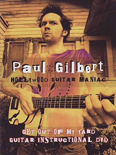 Paul Gilbert - Get Out Of My Yard (Instructional/ Live)