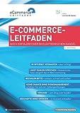 E-Commerce-Leitfaden: Noch erfolgreicher im elektronischen Handel von Georg Wittmann (2012) Gebundene Ausgabe