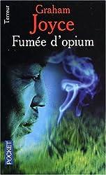 Fumées d'opium