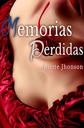 Memorias Perdidas por Anette Jhonson
