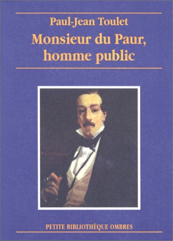 Monsieur du Paur, homme public