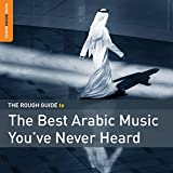 Best Ballads pays - The Best Arabic Music / Rough Guide Review