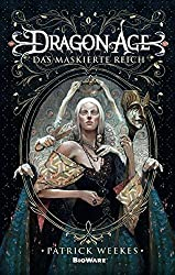 Dragon Age: Bd. 4: Das maskierte Reich