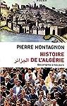 Histoire de l'Algérie par Montagnon