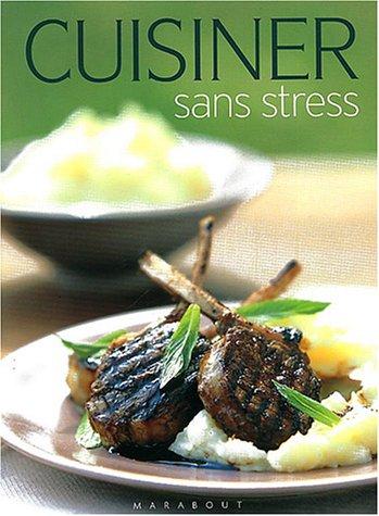 Cuisiner sans stress par Collectif