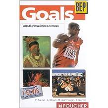 Goals : Anglais, seconde professionnelle et terminale BEP (cassette audio)