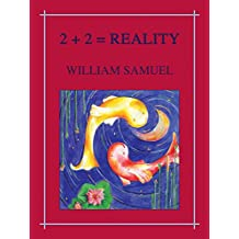 Two Plus Two Equals Reality (English Edition)