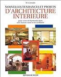 Nouvelles tendances et projets d'architecture intérieure (Vie Quotidienne)