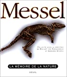 Messel : la mémoire de la nature