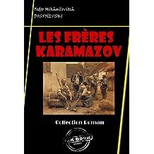 Les Frères Karamazov: édition intégrale (Littérature russe et slave)