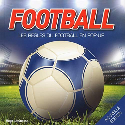 Football, Les règles du football en pop-up par Jim Kelman