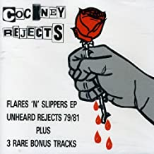 Unheard Rejects/Flares 'n' Slippers by Cockney Rejects (1993-10-19)