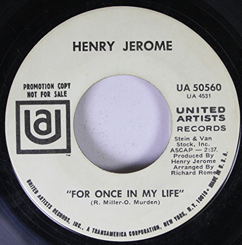 Henry Jerome 45 RPM For Once in My Life / Oh, Calcutta