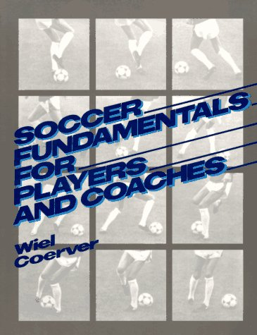 Soccer Fundamentals for Players and