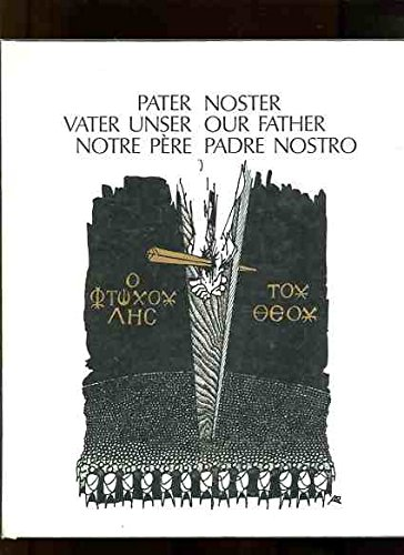 Pater-Noster. Vater unser /Our Father /Notre Pere /Padre Nostro