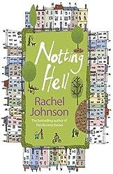 Notting Hell by Rachel Johnson (18-Jan-2007) Paperback