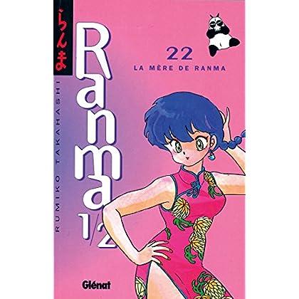 Ranma 1/2 - Tome 22 : La Mère de Ranma