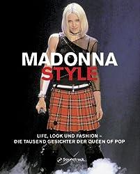 Madonna Style.