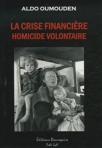 La crise financière, homicide volontaire