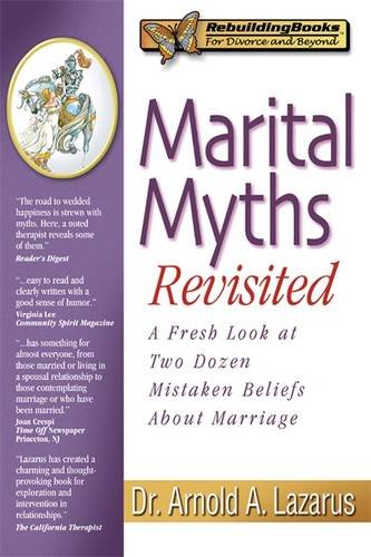 marital-myths-revisited-a-fresh-look-at-two-dozen-mistaken-beliefs-about-marriage-rebuilding-books-f