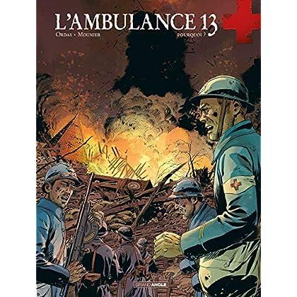 L'ambulance 13 - volume 9 - Pourquoi ?