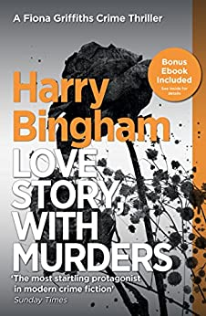 Love Story, With Murders: Fiona Griffiths Crime Thriller Series Book 2