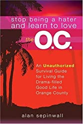 Stop Being a Hater and Learn to Love the O.C. by Alan Sepinwall (2004-07-27)