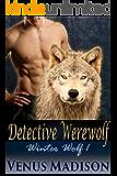 Detective Werewolf: BBW Paranormal Werewolf Shifter Romance (Winter Wolf Book 1)