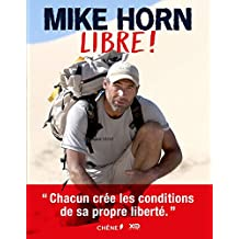 MIKE HORN, Libre !