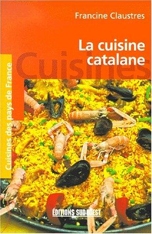 La cuisine catalane par Claustres