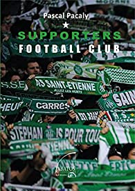 Supporters Football Club par Pascal Pacaly