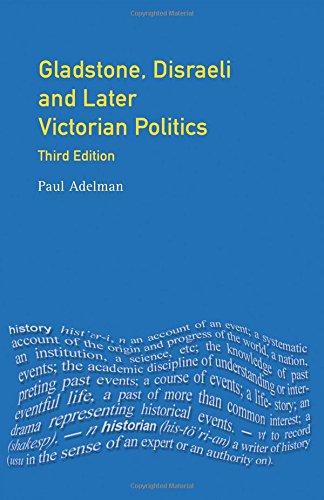 Gladstone, Disraeli and Later Victorian Politics (Seminar Studies)