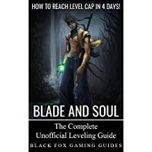 Blade and Soul Leveling Guide: How to Reach the Level Cap Fast