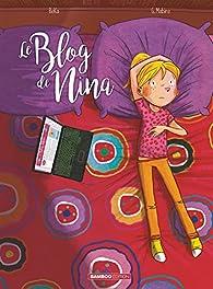 Le blog de Nina, tome 1 par  Béka