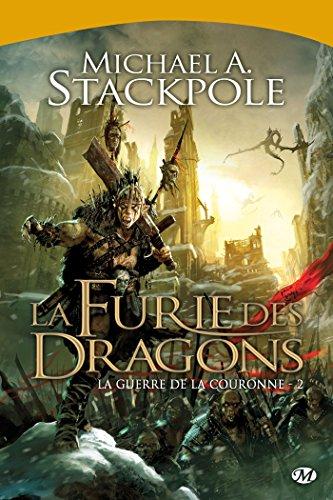 La Guerre de la Couronne, T2 : La Furie des dragons