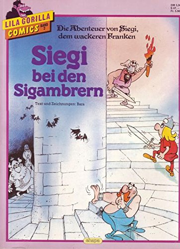 Die Abenteuer von Siegi, dem wackeren Franken-Siegi bei den Sigambrern ()