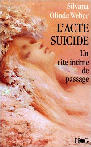 L'Acte-suicide : Un rite intime de passage