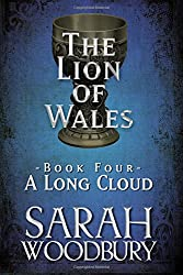 A Long Cloud: Volume 4 (The Lion of Wales)