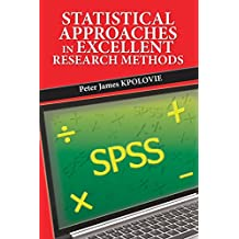STATISTICAL APPROACHES IN EXCELLENT RESEARCH METHODS