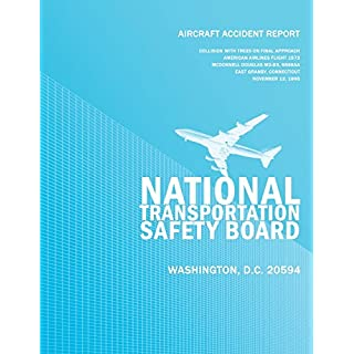 Aircraft Accident Report: Collision with Trees on Final Approach American Airlines Flight 1572 McDonnell Douglas MD-83, N566AA East Granby, Connecticut November 12, 1995