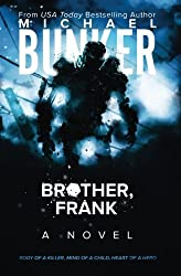Brother, Frank by Michael Bunker (2015-04-21)