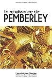 La renaissance de Pemberley - Une suite d'Orgueil et préjugés, de Jane Austen