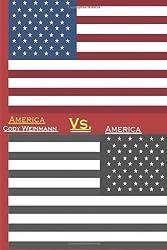 America Vs. America