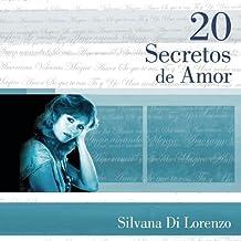 20 Secretos De Amor: Silvana Di Lorenzo by Silvana Di Lorenzo (2004-05-27)